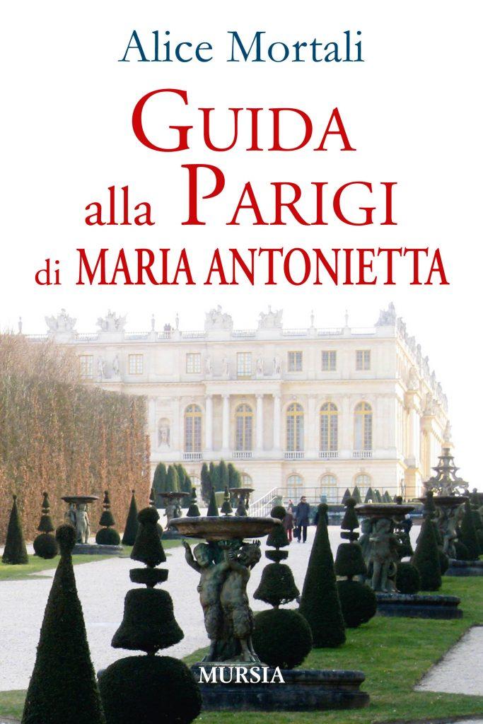 Guida alla Parigi di M. Antonietta